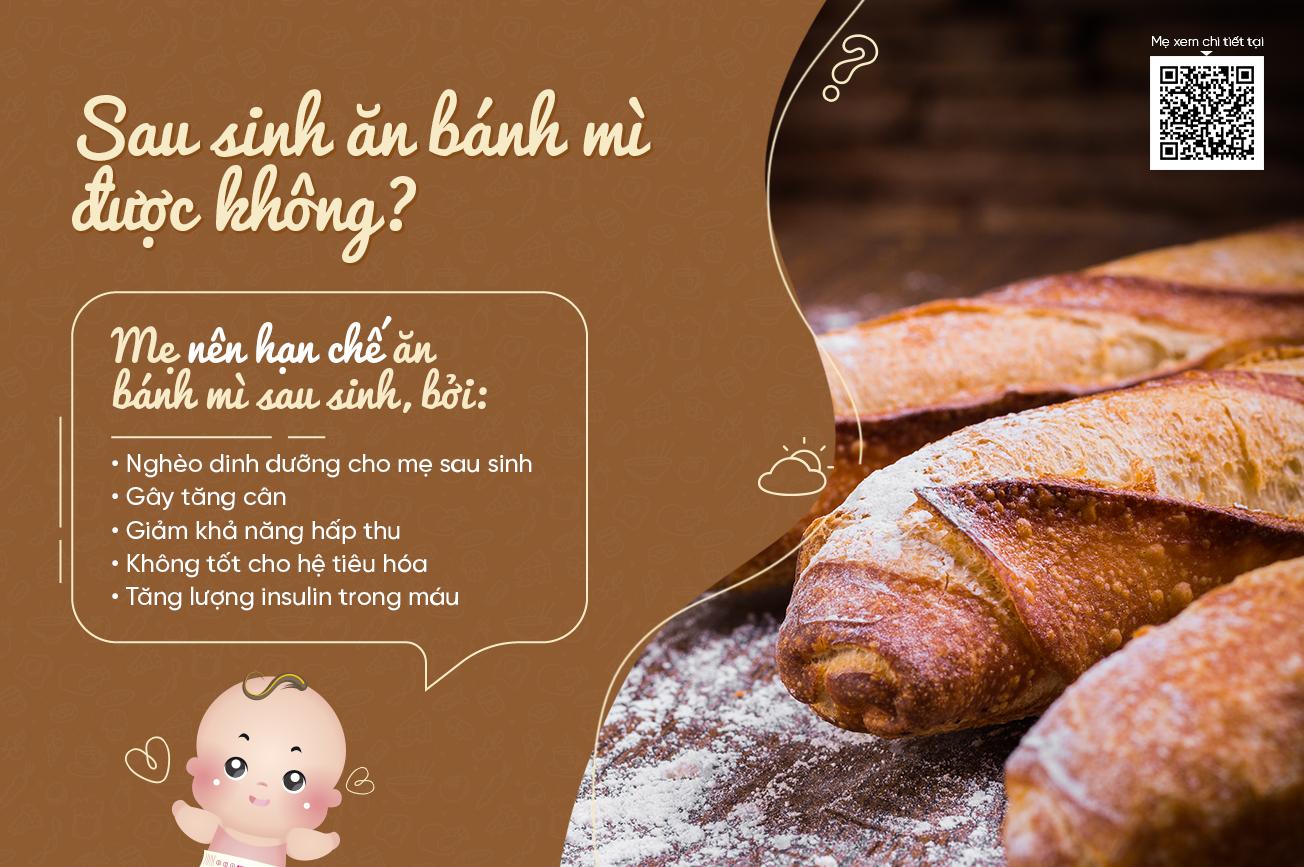 Sau sinh ăn bánh mì được không?