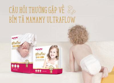 Câu hỏi thường gặp về bỉm tã Mamamy UltraFlow
