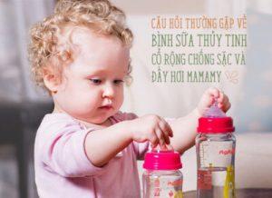 Câu hỏi thường gặp về bình sữa thủy tinh Mamamy