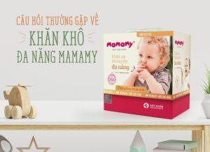 Câu hỏi thường gặp về khăn khô đa năng Mamamy